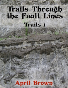 1C Trails Through the Fault Lines